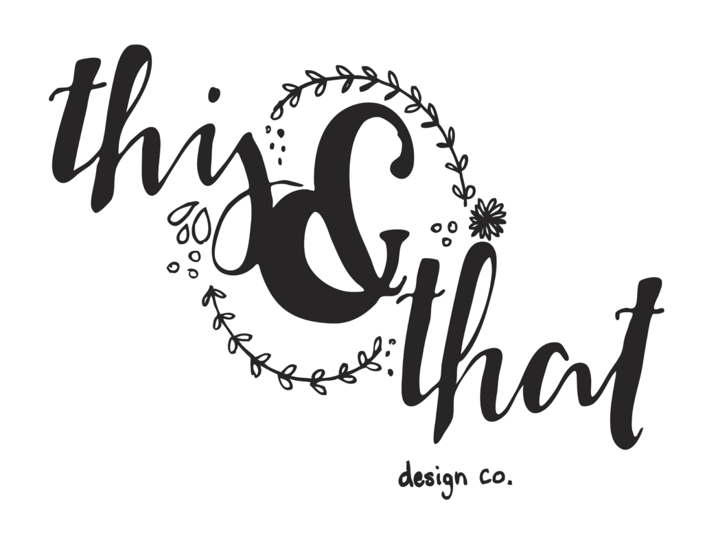 This & That Design Co